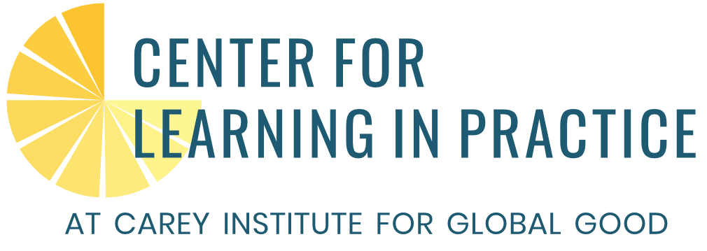 Center for Learning in Practice at Carey Institute for Global Good